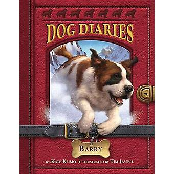 Dog Diaries #3 - Barry - 3 by Kate Klimo - 9780449812808 Book