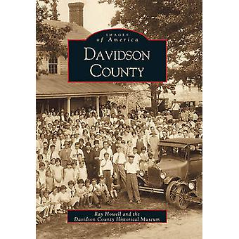 Davidson County by Ray Howell - Davidson County Historical Museum - 9