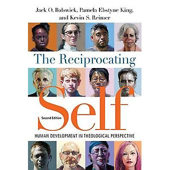 The Reciprocating Self - Human Development in Theological Perspective