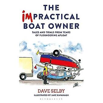 The Impractical Boat Owner - Tales and Trials from Years of Flounderin
