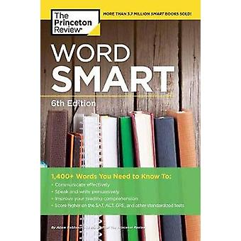 Word Smart - 6th Edition by Princeton Review - 9781524710712 Book