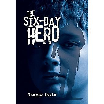 The Six Day Hero by Tammar Stein - 9781512428568 Book