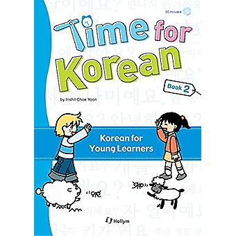Time for Korean by Inshil Choe Yoon - 9781565911895 Book