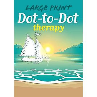Large Print Dot-To-Dot Therapy by Jim Peacock - 9781784284107 Book