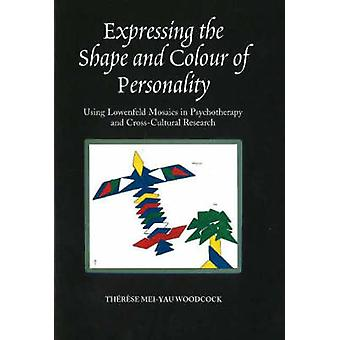 Expressing the Shape and Colour of Personality - Using Lowenfeld Mosai