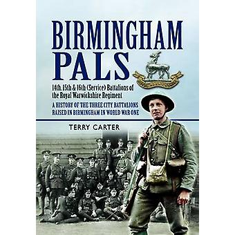 Birmingham Pals by Terry Carter - 9781848844223 Book
