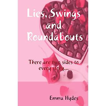 Lies Swings and Roundabouts by Hydes & Emma