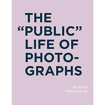 Public Life of Photographs by Thierry Gervais