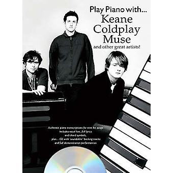 Play Piano With... Keane Coldplay Muse And Other Great Artists