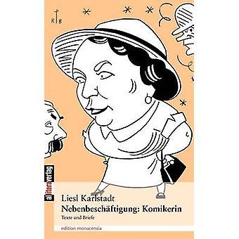 Nebenbeschftigung Komikerin by Karlstadt & Liesl