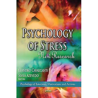Psychology of Stress by Edited by Leandro Cavalcanti & Edited by Sofia Azevedo
