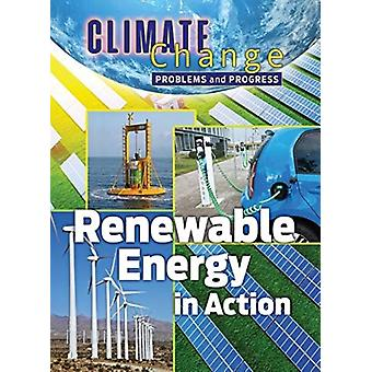 Renewable Energy in Action by James Shoals