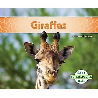 Giraffes by Grace Hansen - 9781680805444 Book
