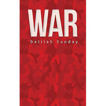 War by Delilah Sunday