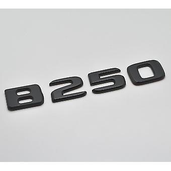 Matt Svart B250 platt Mercedes Benz bilmodell Bak boot nummer brev klistermärke dekal badge emblem för B-klass W245 W246 W247 AMG