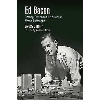 Bacon Ed - planowanie - polityka - i Philadelph budowy nowoczesnej