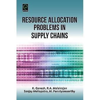 Ressourcenzuordnungsprobleme in Lieferketten von Ganesh & K.