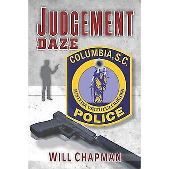 Judgement Daze by Chapman & Will