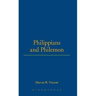 Philippians and Philemon by Vincent & Marvin R.