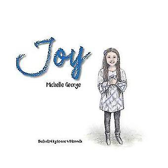 Joy by George & Michelle