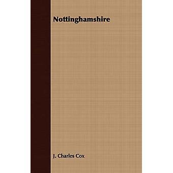 Nottinghamshire by Cox & J. Charles