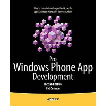 Pro Windows Phone App Development by Cameron & Rob