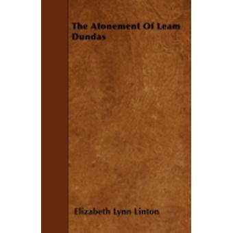 The Atonement Of Leam Dundas by Linton & Elizabeth Lynn