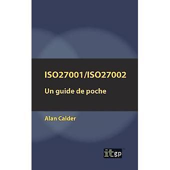 ISO27001ISO27002 Un guide de poche by Calder & Alan