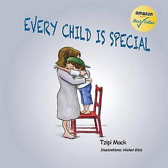 Every Child Is Special by Mack & Tzipi