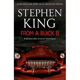 From a Buick 8 by Stephen King - 9781444708110 Book