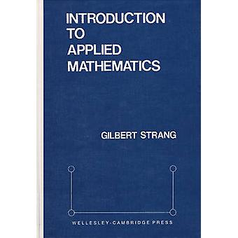 Introduction to Applied Mathematics by Gilbert Strang - 9780961408800