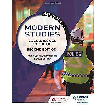 Nasjonale 4 & 5 Moderne studier - Samfunnsspørsmål i Storbritannia - Second Ed