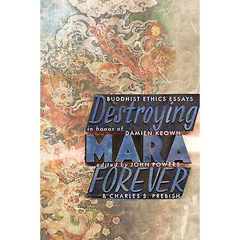 Destroying Mara Forever by John Powers - 9781559393416 Book