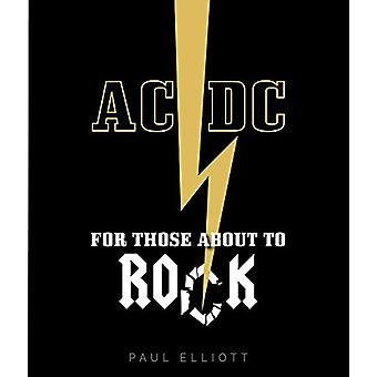 AC/DC - For Those About to Rock by Paul Elliott - 9781786750396 Book