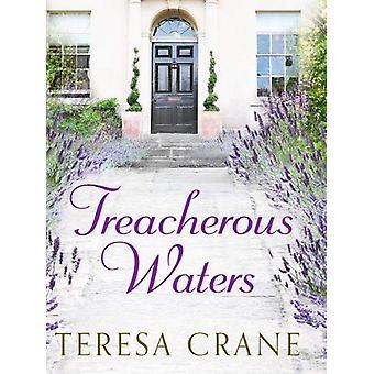 Treacherous Waters - A love story full of twists by Teresa Crane - 978