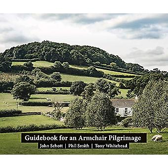 Guidebook for an Armchair Pilgrimage - 2019 by Guidebook for an Armcha