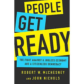 People Get Ready - The Fight Against a Jobless Economy and a Citizenle