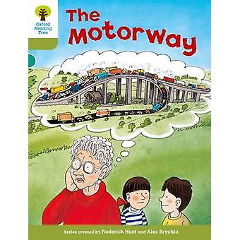 Oxford Reading Tree Level 7 More Stories A The Motorway by Roderick Hunt