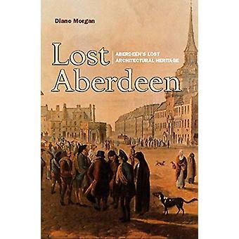 Lost Aberdeen de Diane Morgan - 9781912476664 Livre