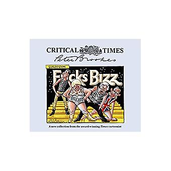 Critical Times by Peter Brookes - 9781785905209 Book