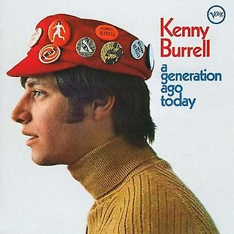 Burrell*Kenny - Kenny Burrell - a Generation Ago Today [CD] USA import