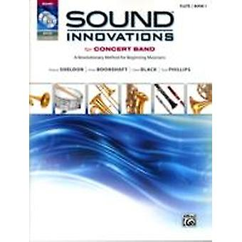 SOUND INNOVATIONS STUDENT FLUTE by Robert Sheldon & Peter Boonshaft & Dave Black & Bob Phillips