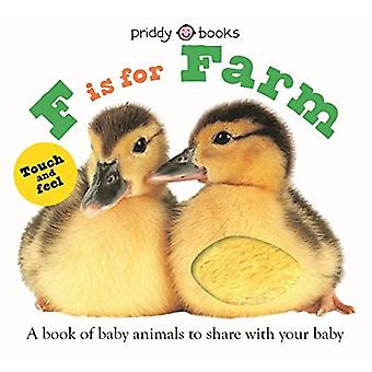 F is for Farm (ABC Touch & Feel Books)
