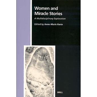 Vrouwen en wonderverhalen: een multidisciplinaire verkenning