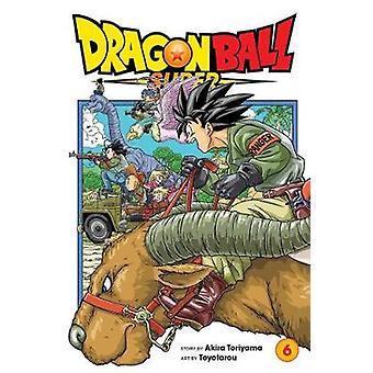 Dragon Ball Super Vol 6 The Super Warriors Gather Volume 6