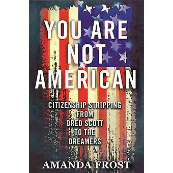 You Are Not American by Frost & Amanda