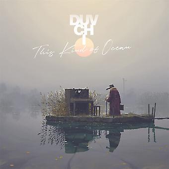 Duvchi - This Kind Of Ocean [Vinyl] USA import