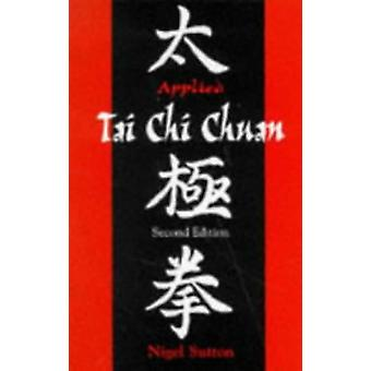 Applied Tai Chi Chuan par Nigel Sutton - 9780713649123 Livre