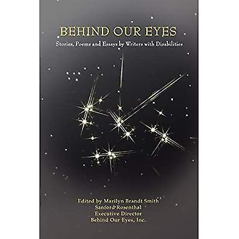 Behind Our Eyes: Stories, Poems and Essays by Writers with Disabilities