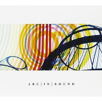 Arc In Round - Arc In Round CD